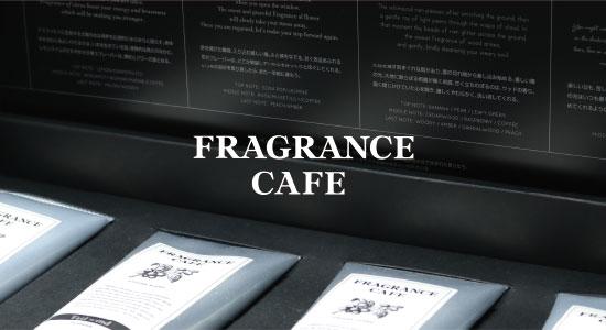 FRAGRANCE CAFE[フレグランスカフェ]